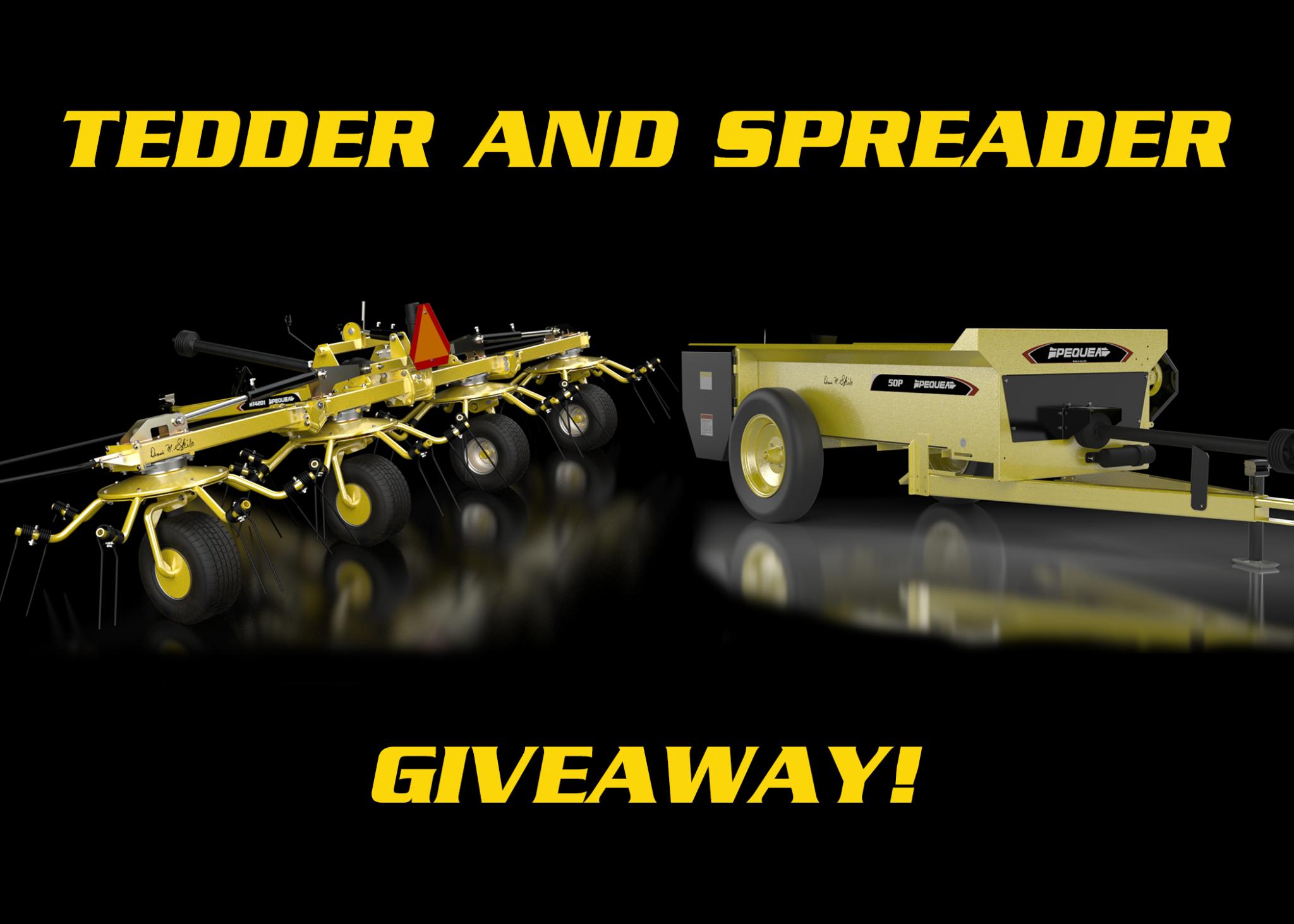 Tedder & Spreader Giveaway
