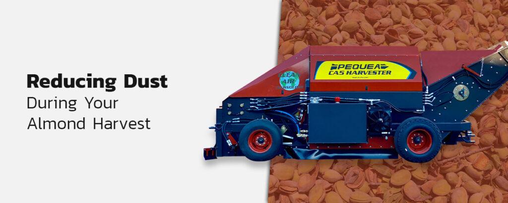Reducing dust harvest